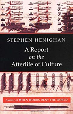 A Report on the Afterlife of Culture 9781897231425
