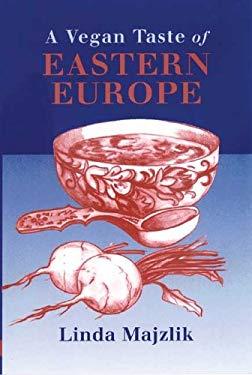A Vegan Taste of Eastern Europe 9781897766934