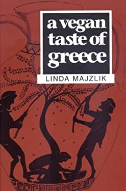 A Vegan Taste of Greece 9781897766842