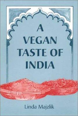 A Vegan Taste of India 9781897766750