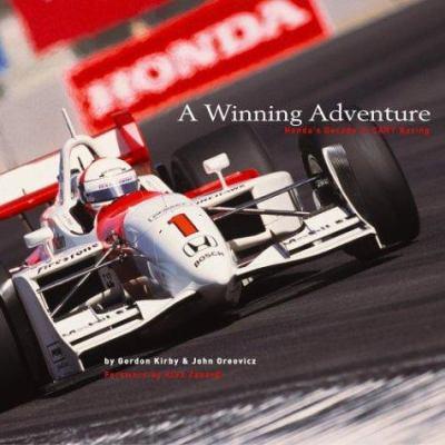 A Winning Adventure: Honda's Decade in Cart Racing 9781893618268