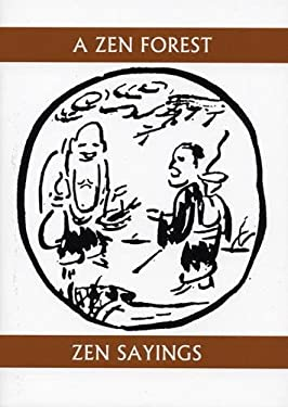 A Zen Forest: Zen Sayings