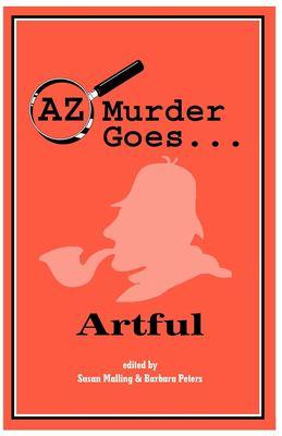 AZ Murder Goes...Artful 9781890208264