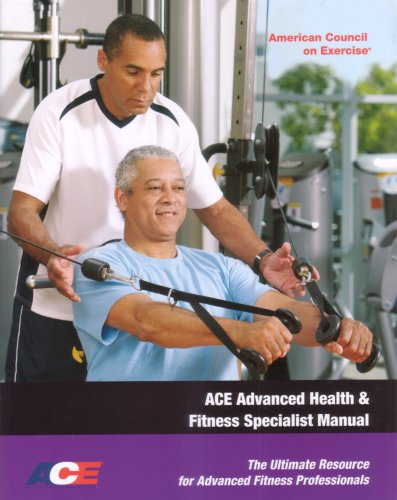 Ace Advanced Health & Fitness Specialist Manual: The Ultimate Resource for Advanced Fitness Professionals [With DVD] 9781890720278