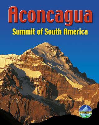 Aconcagua: Summit of South America 9781898481515