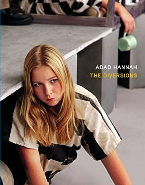 Adad Hannah: The Diversions 9781896636511