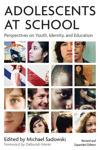 Adolescents at School: Perspectives on Youth, Identity, and Education 9781891792946