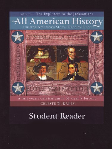 All-American History, Volume 1: The Explorers to the Jacksonians 9781892427120