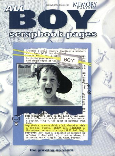All-Boy Scrapbook Pages: The Growing Up Years 9781892127341