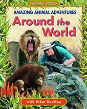 Amazing Animal Adventures Around the World 7725094