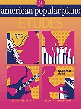 American Popular Piano 2: Etudes 9781897379134