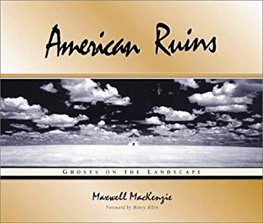 American Ruins: Ghosts on the Landscape 9781890434410