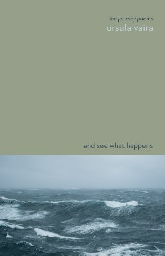 And See What Happens: The Journey Poems 9781894759588