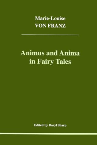 Animus and Anima in Fairy Tales 9781894574013