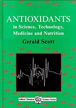 Antioxidants in Science, Technology, Medicine and Nutrition 9781898563310