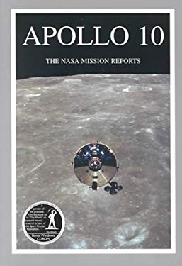 Apollo 10: The NASA Mission Reports [With CD] 9781896522524