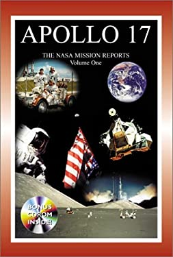 Apollo 17: The NASA Mission Reports [With CDROM] 9781896522593