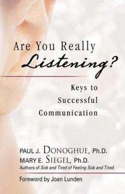 Are You Really Listening?: Keys to Successful Communication 9781893732889