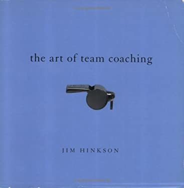 Art of Team Coaching