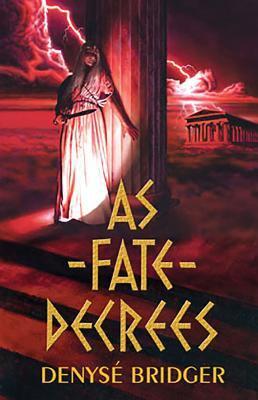 As Fate Decrees 9781894063418