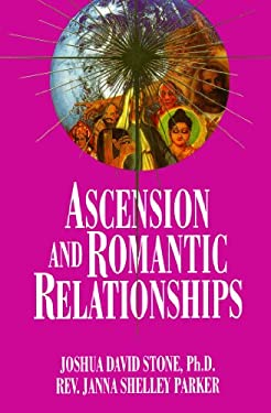 Ascension and Romantic Relationships 9781891824166
