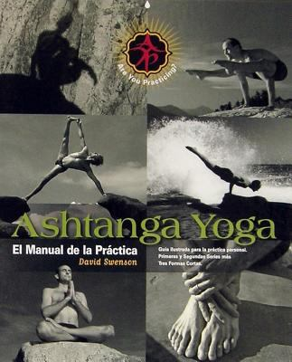 Ashtanga Yoga: El Manual de La Practica 9781891252273