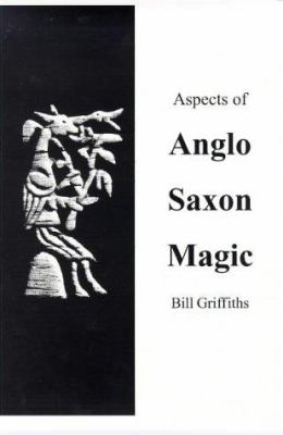 Aspects of Anglo-Saxon Magic 9781898281153