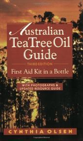 The Australian Tea Tree Oil Guide: First Aid Kit in a Bottle