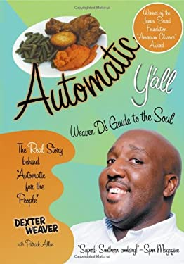 Automatic Y'All: Weaver D's Guide to the Soul 9781892514271