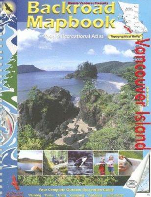 Backroad Mapbook: Vancouver Island 9781894556705