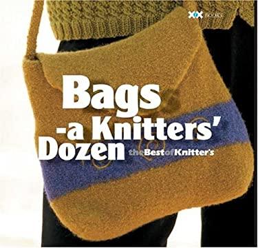 Bags: A Knitter's Dozen 9781893762206