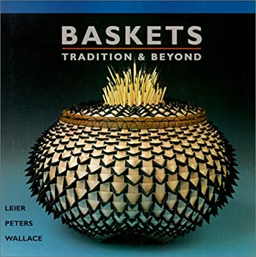 Baskets: Tradition & Beyond 9781893164048