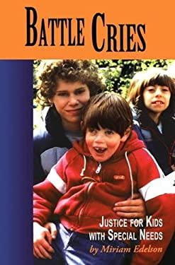 Battle Cries: Justice for Kids with Special Needs 9781894549424