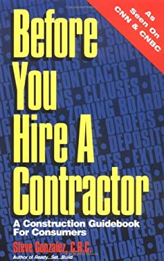 Before You Hire a Contractor 9781891264658