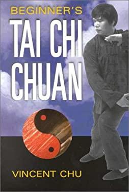 Beginner's Tai Chi Chuan