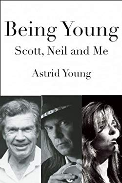 Being Young: Scott, Neil and Me 9781897178881