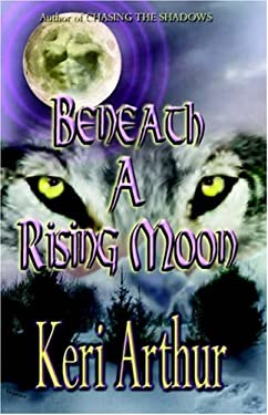 Beneath a Rising Moon 9781893896383