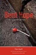 Bent Hope: A Street Journal 9781894860369