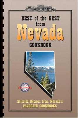 Best of the Best from Nevada Cookbook: Selected Recipes from Nevada's Favorite Cookbooks 9781893062641