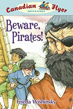 Beware, Pirates! 9781897066805