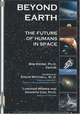 Beyond Earth: The Future of Humans in Space 9781894959414
