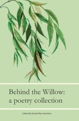 Beyond The Willow: A Poetry Collection