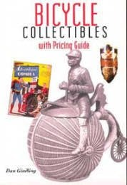 Bicycle Collectibles: With Pricing Guide 9781892495228