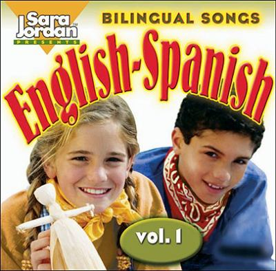 Bilingual Songs English-Spanish: Vol. 1 9781894262644
