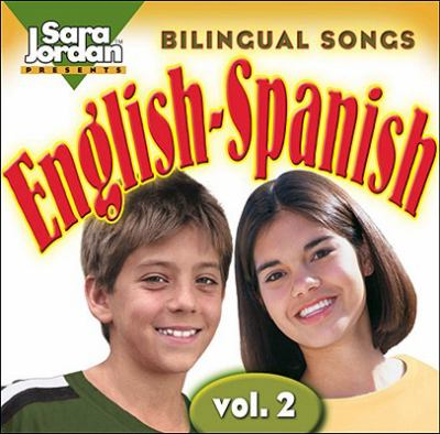 Bilingual Songs English-Spanish: Vol. 2 9781894262699
