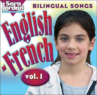Bilingual Songs English-French: Vol. 1 9781894262743