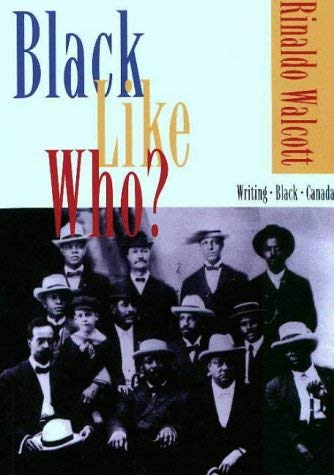 Black Like Who?: Writing Black Canada 9781895837070