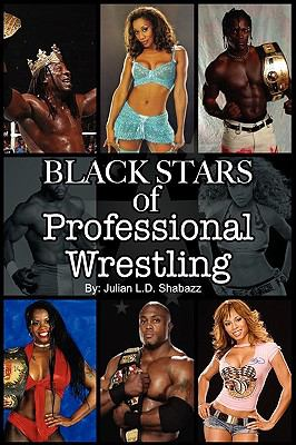 Black Stars of Professional Wrestling (Second Edition) 9781893680104