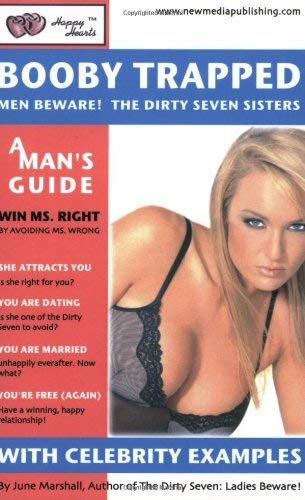Booby Trapped: Men Beware! the Dirty Seven Sisters 9781893798281