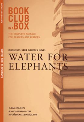 Bookclub in a Box Discusses Sara Gruen's Novel Water for Elephants 9781897082492
